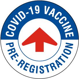 COVID-19 Vaccine Pre-Registration Floor Sign