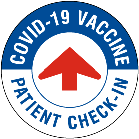 COVID-19 Vaccine Patient Check-In Floor Sign