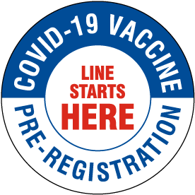 COVID-19 Vaccine Pre-Registration Starts Here Floor Sign