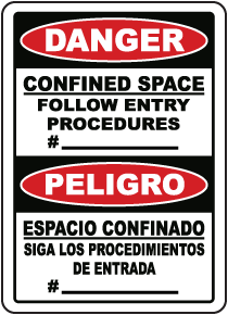 Bilingual Confined Space Follow Entry Procedures # Sign