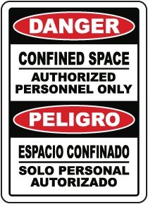 Bilingual Confined Space Authorized Personnel Only Label