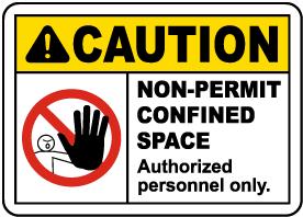 Non-Permit Confined Space Label
