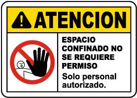 Spanish Caution Non-Permit Confined Space Sign