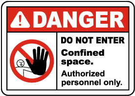 Danger Do Not Enter Authorized Personnel Only Label