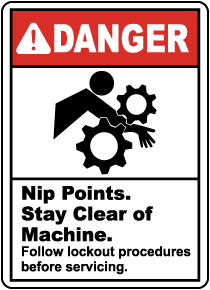 Nip Points Stay Clear of Machine Sign