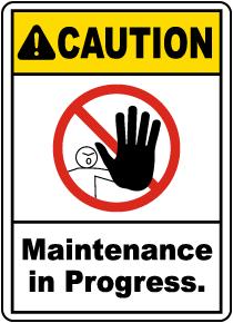 Maintenance In Progress Sign
