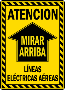 Spanish Caution Look Up Sign