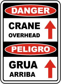 Bilingual Danger Crane Overhead Sign