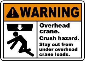 Overhead Crane Crush Hazard Sign
