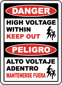 Bilingual Danger High Voltage Within Keep Out Sign