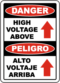 Bilingual Danger High Voltage Above Sign