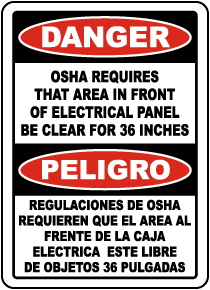 Bilingual Area In Front of Panel Must Be Kept Clear Sign