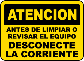 Spanish Disconnect Power Before Cleaning or Servicing Sign
