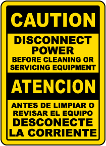 Bilingual Disconnect Power Before Cleaning or Servicing Sign