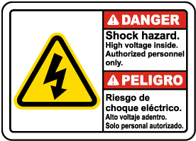 Bilingual Danger Shock Hazard High Voltage Inside Sign