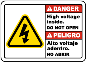 Bilingual Danger High Voltage Inside Do Not Open Sign