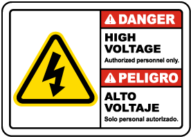 Bilingual Danger High Voltage Authorized Personnel Only Sign