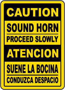 Bilingual Caution Sound Horn Proceed Slowly Sign