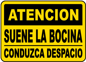 Spanish Caution Sound Horn Proceed Slowly Sign