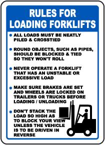 Rules For Loading Forklift Sign