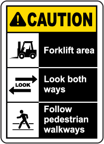 Forklift Area Look Both Ways Sign