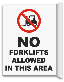2-Way No Forklifts Allowed In Area Sign