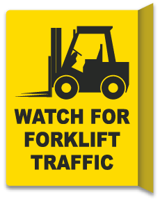 2-Way Watch For Forklift Traffic Sign