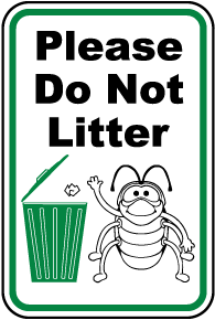 Please Do Not Litter Sign