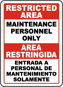 Bilingual Restricted Area Maintenance Personnel Only Sign