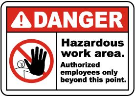 Hazardous Area Authorized Only Sign