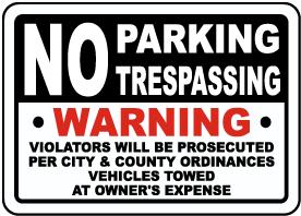 No Parking No Trespassing Sign