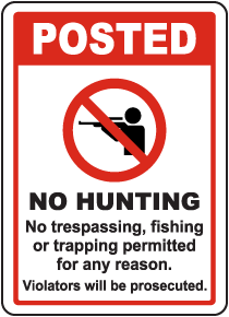 Posted No Hunting Sign