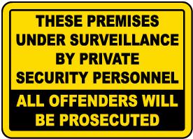 Premises Under Surveillance Sign