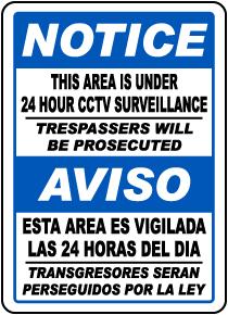 Bilingual This Area Is Under 24 Hour CCTV Surveillance Sign