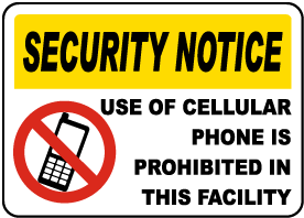 Use of Phone Is Prohibited Sign