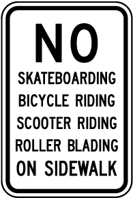 No Skateboarding on Sidewalk Sign