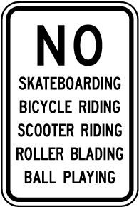 No Skateboarding Roller Blading Sign