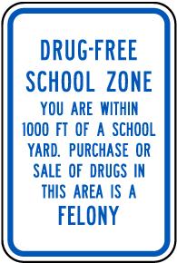 Drug Free School Zone Sign