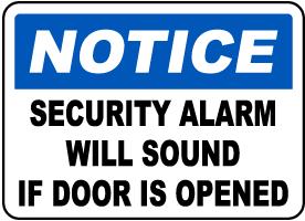 Alarm Will Sound If Door Opened Sign