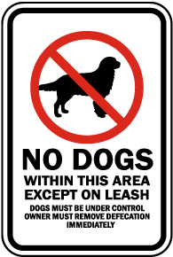 No Dogs Within This Area Sign