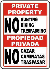 Bilingual No Hunting Hiking Trespassing Sign