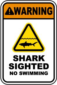 Shark Sighted No Swimming Sign
