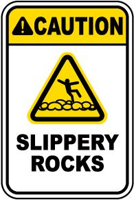 Caution Slippery Rocks Sign