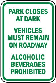 Park Closes At Dark Sign