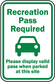 Site Recreation Pass Required Sign