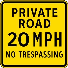 Private Road 20 MPH Sign