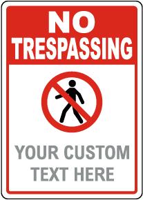 Custom No Trespassing Sign