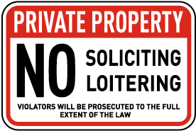 No Soliciting Loitering Sign
