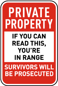 If You Can Read This You're In Range Sign