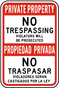 Bilingual Private Property Violators Will Be Prosecuted Sign